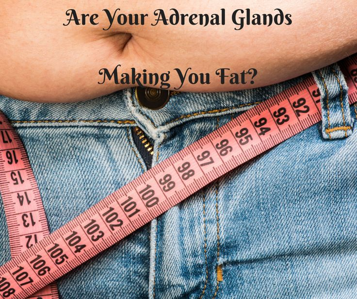 Adrenal Fatigue - Is it Making You Fat?