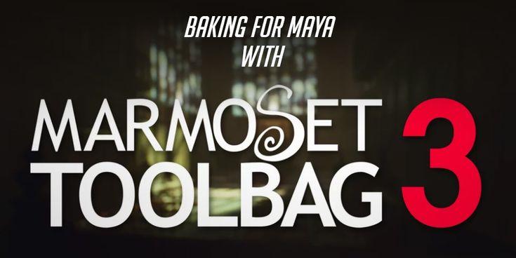 Baking for Maya with Marmoset Toolbag 3