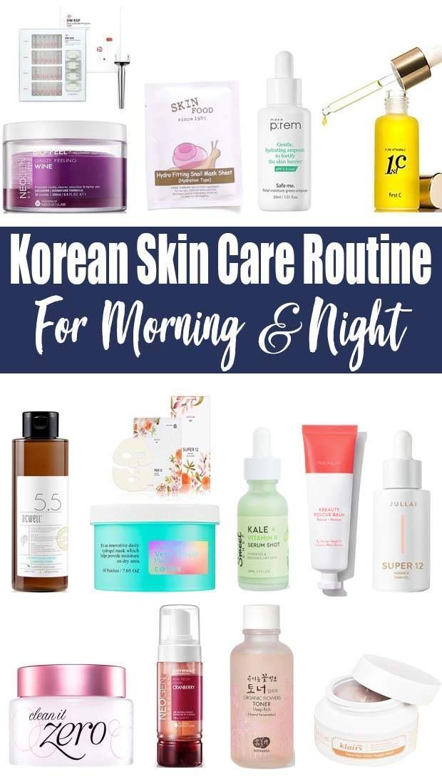 Korean Night Skin Care Routine For Oily Skin With Seven More Measures Than Yo In 2020 Korean Skincare Routine Korean Morning Skincare Routine Night Skin Care Routine