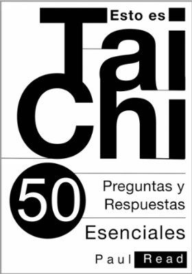 Esto es Tai Chi: 50 Preguntas y Respuestas Esenciales:Amazon:Tienda Kindle