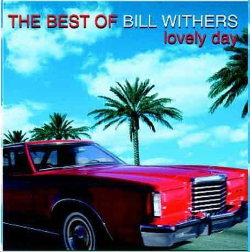 The Best of Bill Withers: Lovely Day [CD]