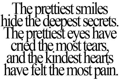 True: Thoughts, Life Quotes, Kindest Heart, Inspiration, Sotrue, Truths, So True, Prettiest Smile, True Stories