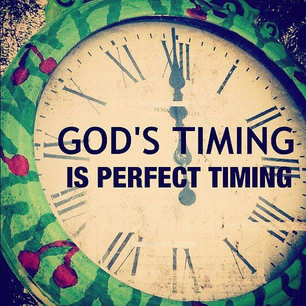 God's Timing Is Perfect