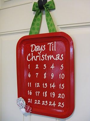 simple advent calendar made from a trayChristmas Advent Calendar, Christmas Countdown, Cookies Sheet Crafts, Countdown Calendar, Painting Metals Trays, Cookies Trays, Hanging Trays, Simple Advent, Advent Ideas