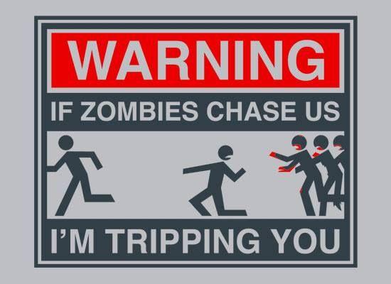 Just saying. #zombies #allsfairinthezombieapocalypse