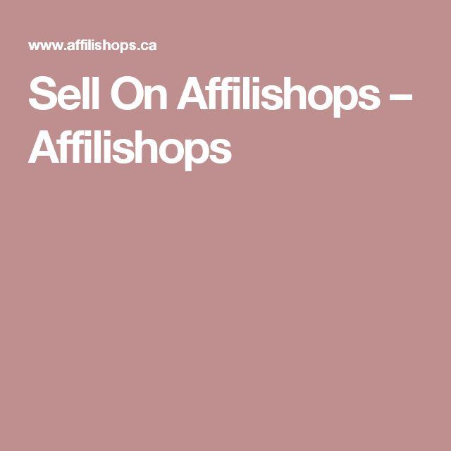 Sell On Affilishops – Affilishops