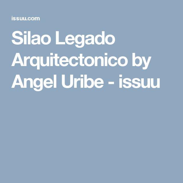 Silao Legado Arquitectonico by Angel Uribe - issuu