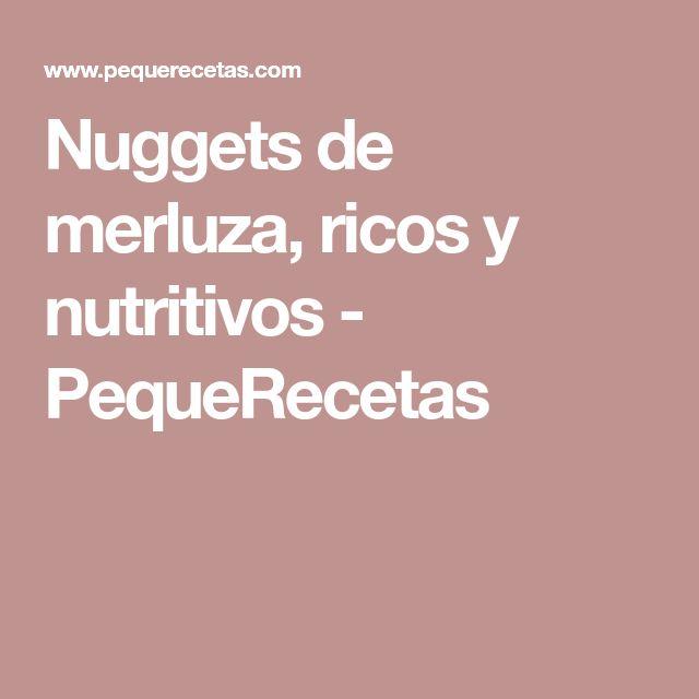 Nuggets de merluza, ricos y nutritivos - PequeRecetas