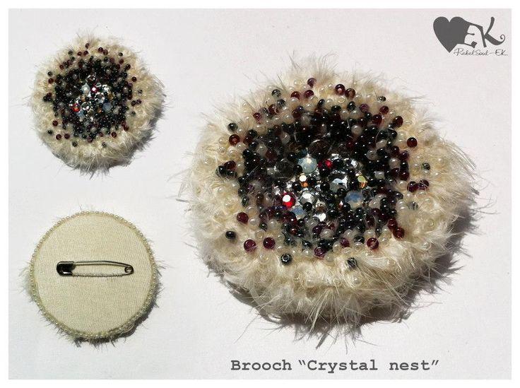 "Brooch ""Crystal nest"" Made of: Swarovski hot-fix crystals, Guterman beads, fluff,silk, safety pin.  €15,00"