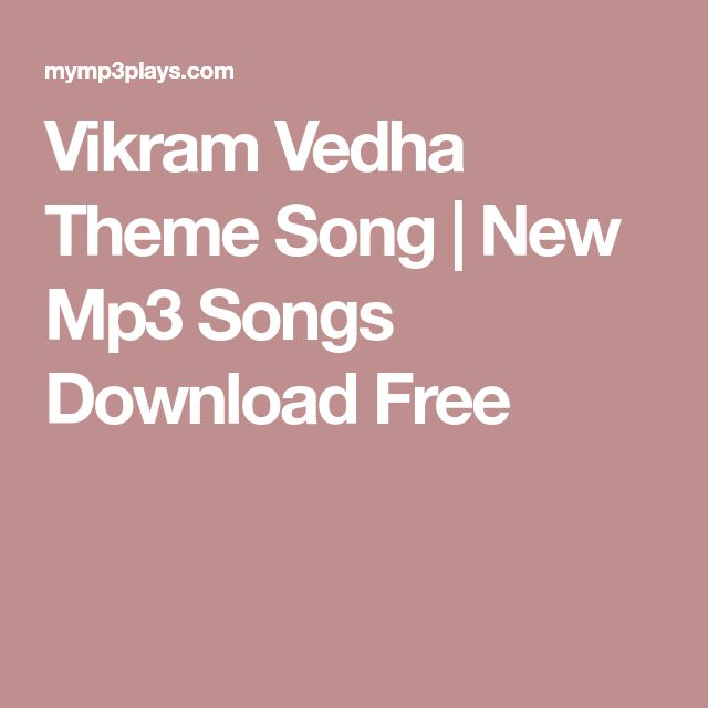 Vikram Vedha Theme Song | New Mp3 Songs Download Free | Music songs