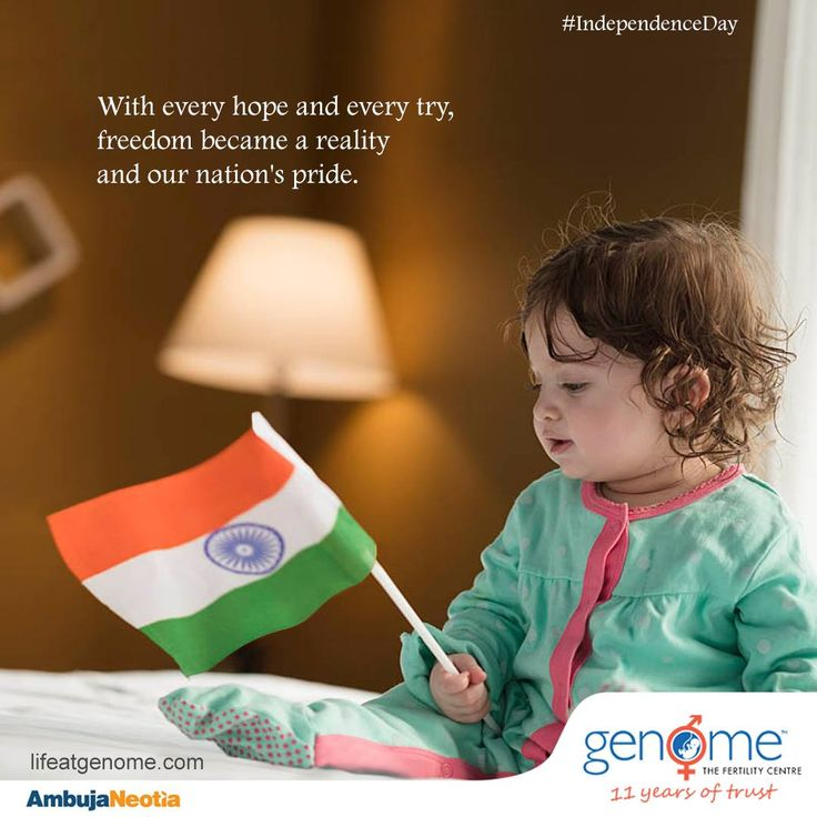 """""""The greatest gifts to give our children are the roots of responsibility and the wings of independence."""" GENOME wishes you Happy Independence Day"""