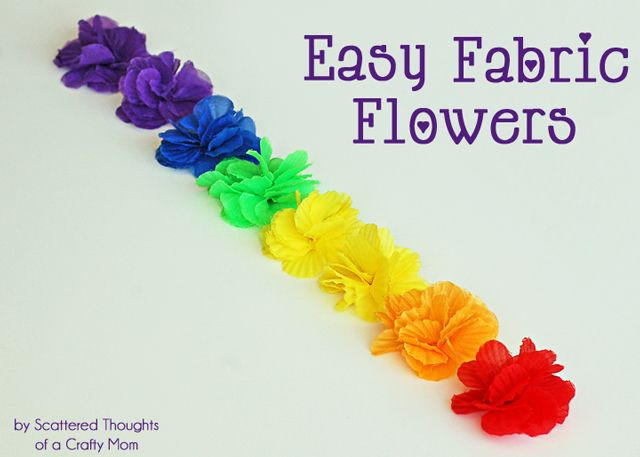 Scattered Thoughts of a Crafty Mom: Easy Fabric Flowers (from old flowers)