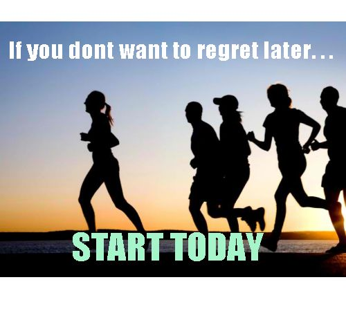 Start Now.. - Exercise daily will keep you healthy.