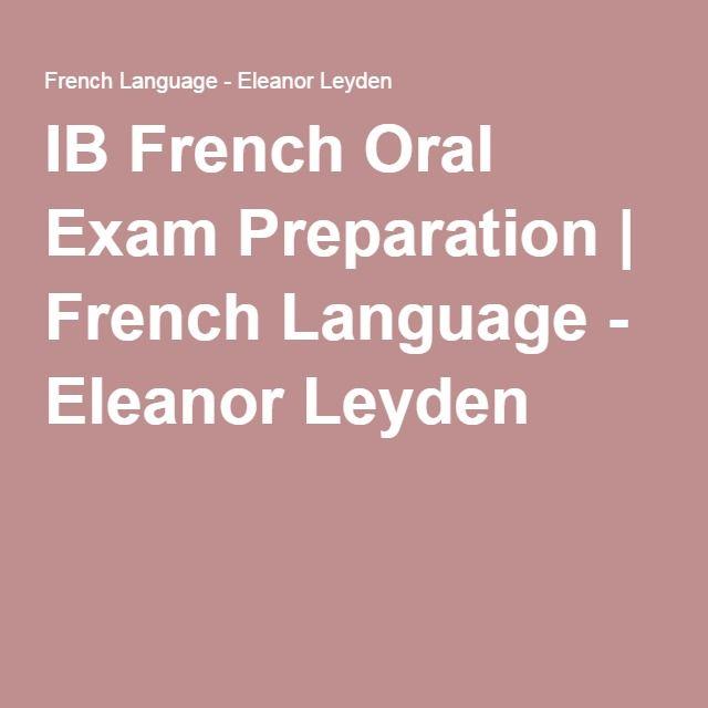IB French Oral Exam Preparation | French Language - Eleanor Leyden