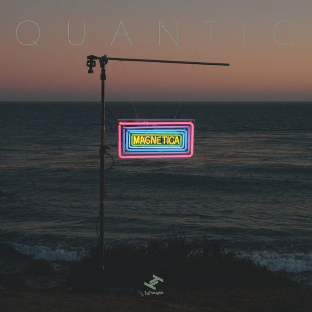 Magnetica, an album by Quantic on Spotify