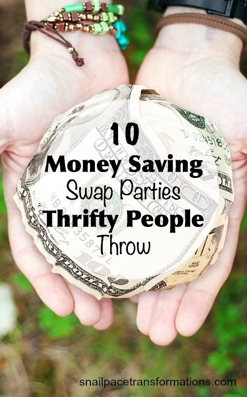 Low on cash but rich in clothing, plants, books or ...? Throw a swap party and trade what  you have for the items you want. You save money and your friends save money. Win/win!