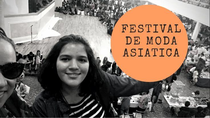 FESTIVAL DE MODA ASIÁTICA EN LA CIUDAD DE MÉXICO