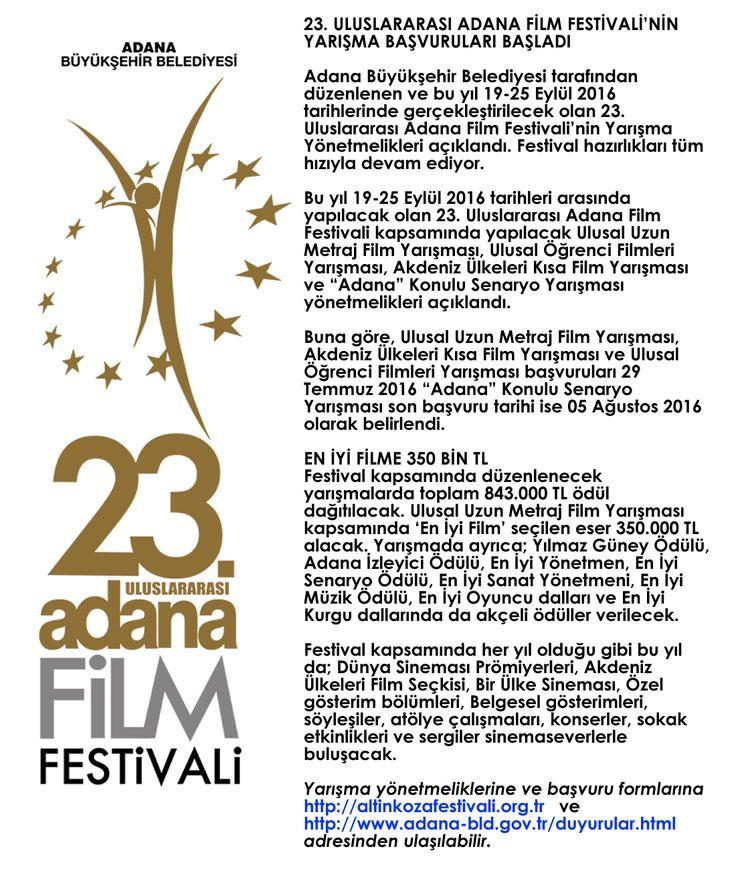 23.Uluslararası Adana Film Festivali Başvuruları Başladı. http://www.adana-bld.gov.tr/duyurular.html  http://altinkozafestivali.org.tr