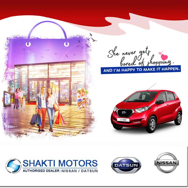 She never gets bored of #Shopping - And I'm Happy to make it happen.- #Datsun #RediGO Book Your #FamilyCar with #ShaktiNissan : https://goo.gl/5dMoux #ShowRoom in #NaviMumbai #MyCar #Drive #DatsunCar #NissanCar