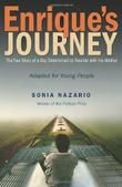 Kirkus Reviews Best Teen Books of 2013 - Enrique's Journey: The True Story of a Boy Determined to Reunite With His Mother by Sonia Nazario