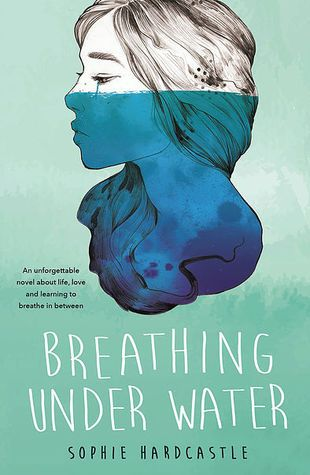 254 best new young adult reads 2016 images on pinterest book breathing under water by sophie hardcastle fandeluxe Gallery
