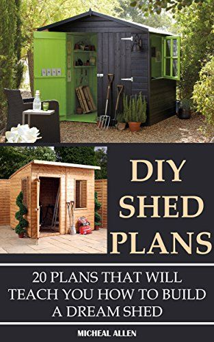 FREE TODAY DIY Shed Plans: 20 Plans That Will Teach You How To Build a Dream Shed: (Woodworking Basics, DIY Shed, Woodworking Projects, Chicken Coop Plans, Sheds) ... Beginners, DIY Sheds, Chicken Coop Designs) by Micheal Allen http://www.amazon.com/dp/B017CXAZDY/ref=cm_sw_r_pi_dp_f7kowb1FN4SMQ