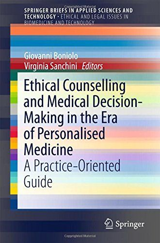 Ethical Counselling and Medical Decision-Making in the Era of Personalised Medicine PDF - http://am-medicine.com/2016/04/ethical-counselling-medical-decision-making-era-personalised-medicine-pdf.html
