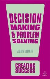Problem solving and decision making in the workplace examples