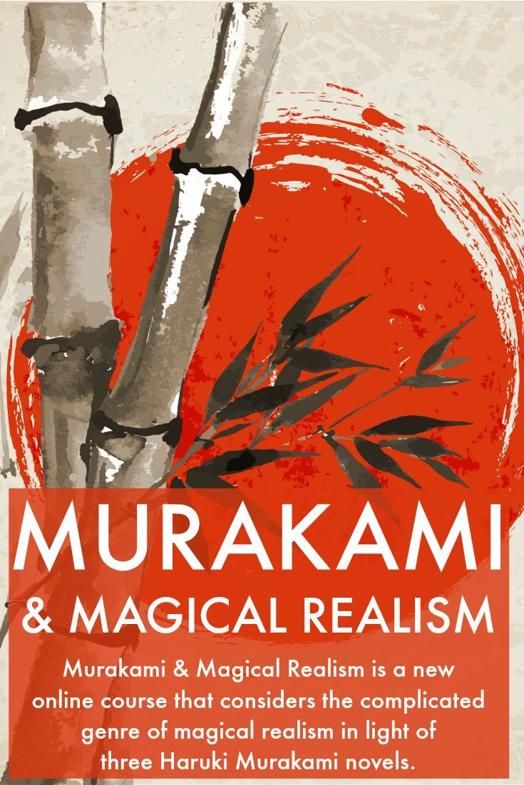 Murakami & Magical Realism | Book Oblivion Academy. This new online course explores the nuances of magical realism in literature by considering three of Haruki Murakami's most bizarre novels: Hard-Boiled Wonderland and the End of the World, The Wind-Up Bird Chronicle, and Kafka on the Shore.