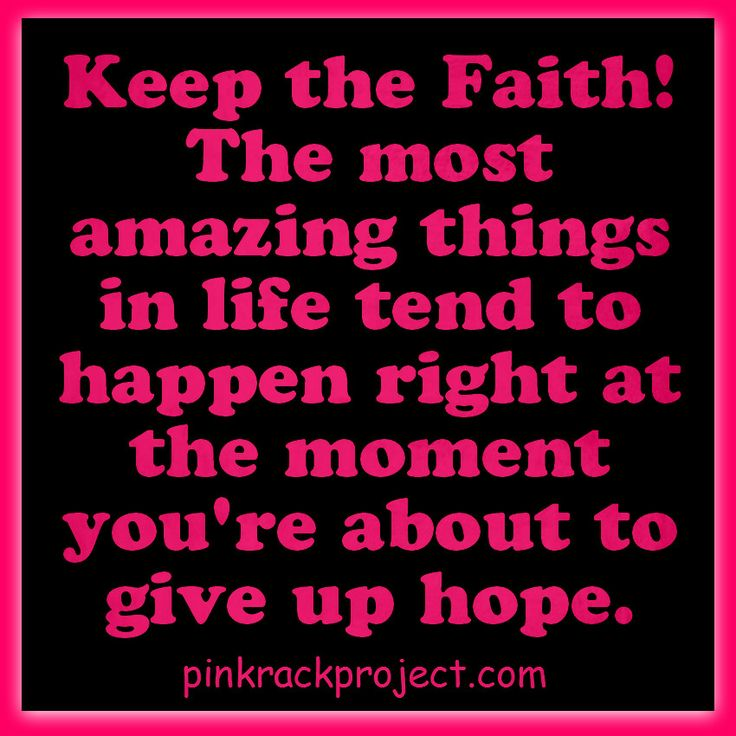 Hope And Faith Quotes: #pinkrackproject #quotes #faith #hope
