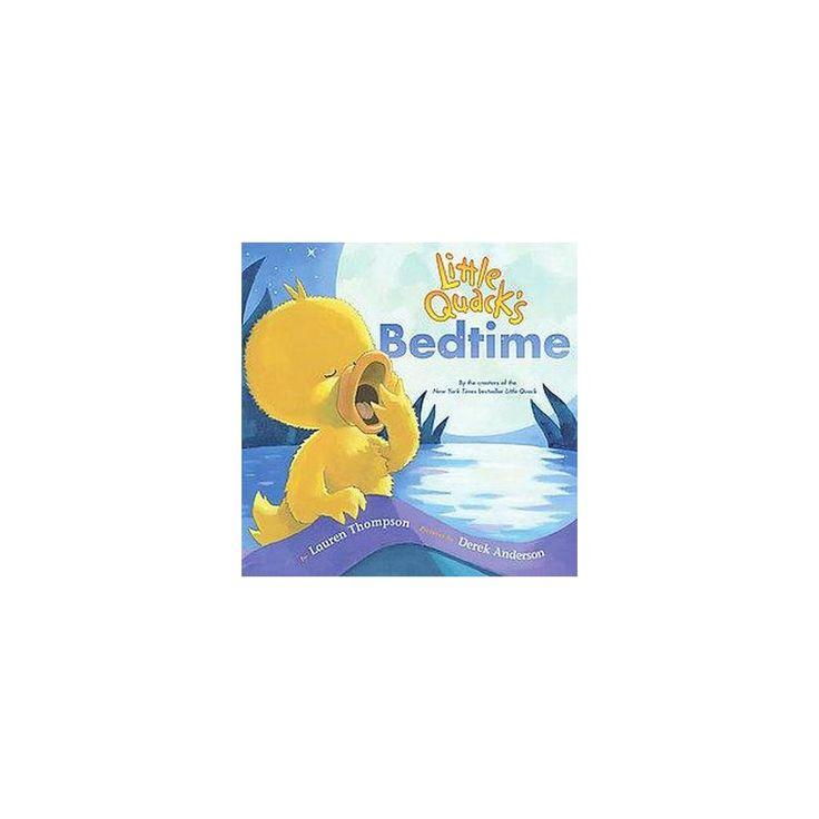 Little Quack's Bedtime (Hardcover) (Lauren Thompson)