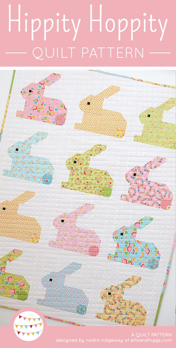 Hippity Hoppity Easter Bunny Baby quilt pattern by Nadra Ridgeway of ellis & higgs. Patchwork pattern, easy quilt pattern, Easter quilt ideas, Easter crafts, Easter DIY craft project, bunny quilt block, pillow, cushion, sewing for baby. Patchwork Anleitung, Nähanleitung Patchworkdecke, Kissen, Wandbehand, Hase, Häschen, Oster Ideen, Geschenk, Patchwork Ideen, Oster Geschenke selber machen, Nähen für Ostern, DIY für Ostern, Nähen fürs Baby.