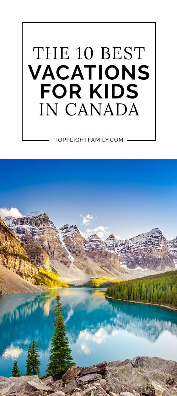 Canada is full of natural beauty, from mountains and glaciers to secluded lakes, beaches, and forests. Here are the best vacations for kids in Canada.