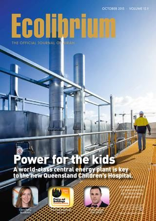 Power to the Kids - AE Smith turnkey trigeneration solution at the $1.5b Queensland Children's Hospital (QCH) stars as cover story in Ecolibrium magazine by AIRAH, Oct 2013.