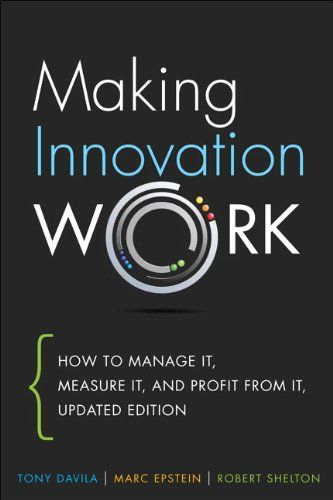 Making Innovation Work: How to Manage It, Measure It, and... https://www.amazon.com/dp/0133092585/ref=cm_sw_r_pi_dp_U_x_1jGrAbQ4B9BCJ