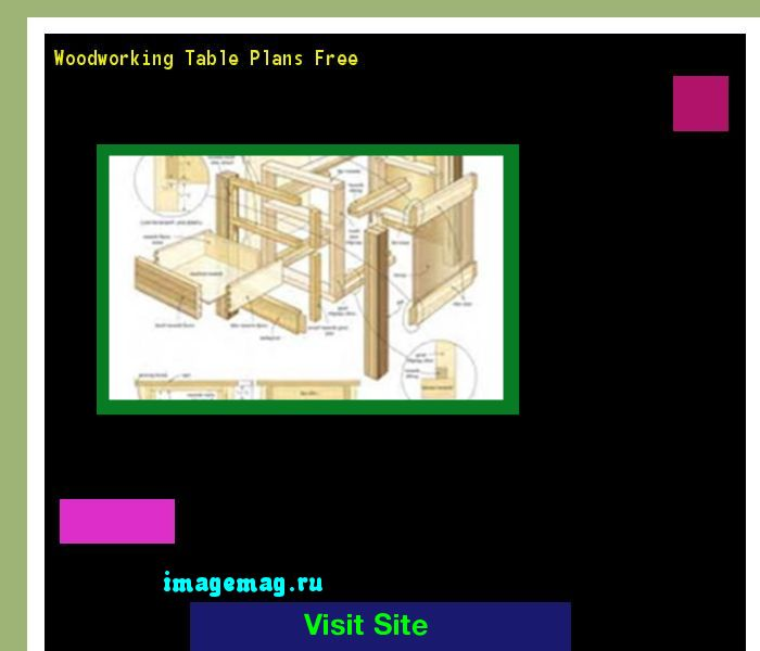 Woodworking Table Plans Free 193557 - The Best Image Search