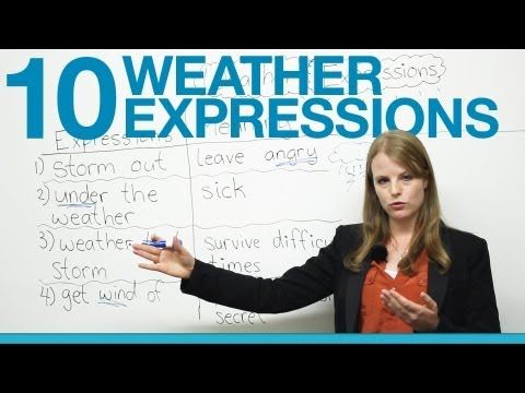 10 Weather Expressions in English - YouTube        Repinned by Chesapeake College Adult Ed. Free classes on the Eastern Shore of MD to help you earn your GED - H.S. Diploma or Learn English (ESL).  www.Chesapeake.edu
