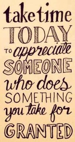 It is so important to show gratitude to those who do things for you.