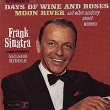 """Frank Sinatra, """"Sings Days Of Wine And Roses, Moon River, And Other Academy Award Winners,"""" Reprise Records, 1964."""