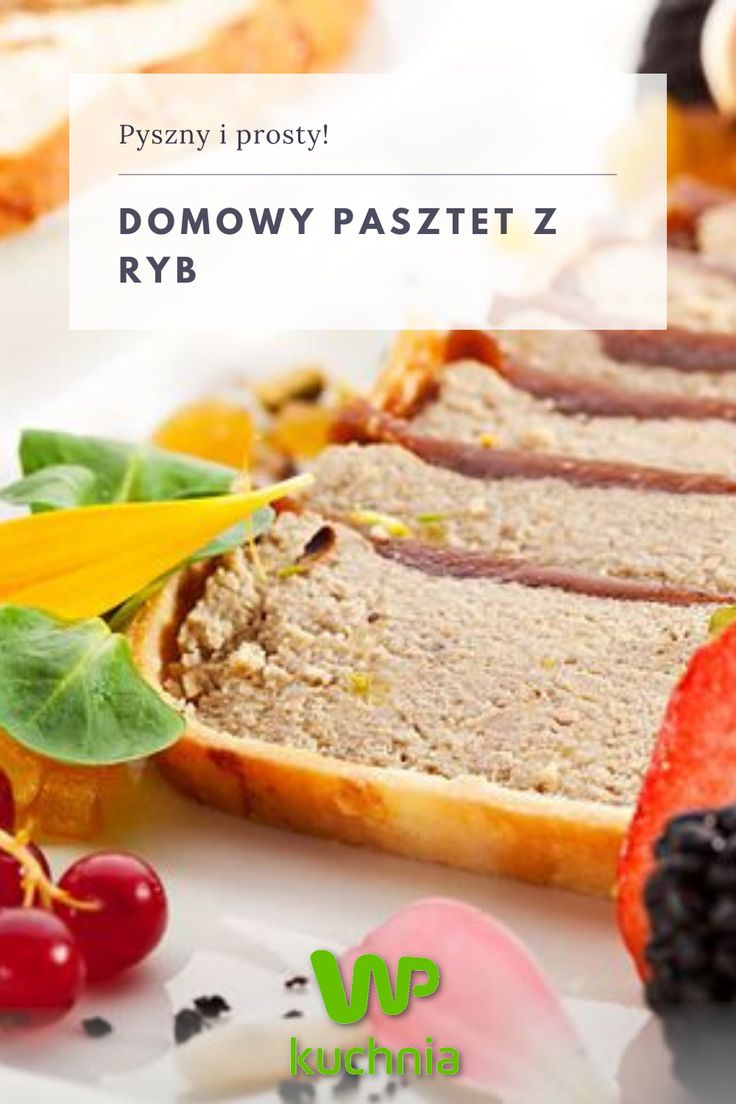 Przepis Na Domowy Pasztet Z Ryb In 2020 Food Meatloaf Meat