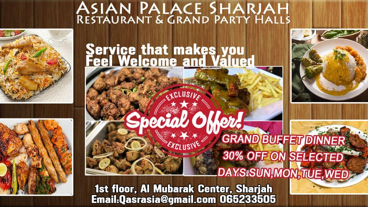 Grand Buffet Dinner Enjoy delicious Pakistani, Indian & Chinese cuisines in our restaurant now 30% OFF on selected days Sunday, Monday, Tuesday and Wednesday. #buffet #sharjah #uae #food #pakistani