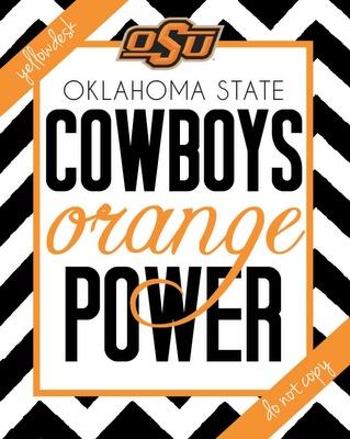 OSU Spirit Poster: Colleges Osu, Osu Cowboys, Orange Power, Osu Orange, Colleges Football, Cowboys Spirit, Spirit Posters, Osu Spirit, Oklahoma States Cowboys