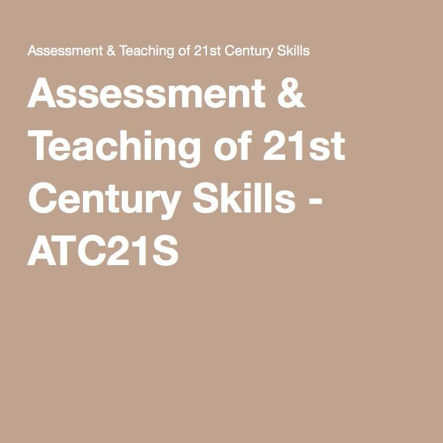 Assessment & Teaching of 21st Century Skills - ATC21S