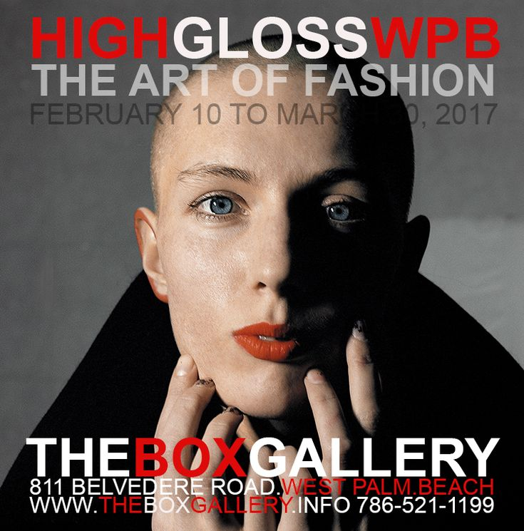 Top Picks This Week!   The Box Gallery's High Gloss as Top Picks This Week!     HIGH GLOSS WPB   Friday, February 10, 2017 | March 30, 2...