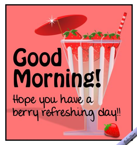 Refreshing Good Morning Quotes: 2593 Best Images About Have A Nice Day :-) On Pinterest