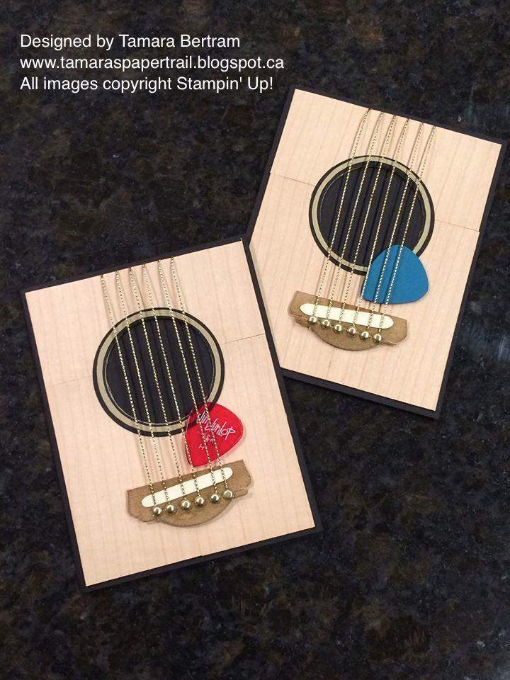 Handmade Cards; Guitar Card; Handmade Guitar Card; Music Lover Card; Stampin' Up!; Tamara's Paper Trail
