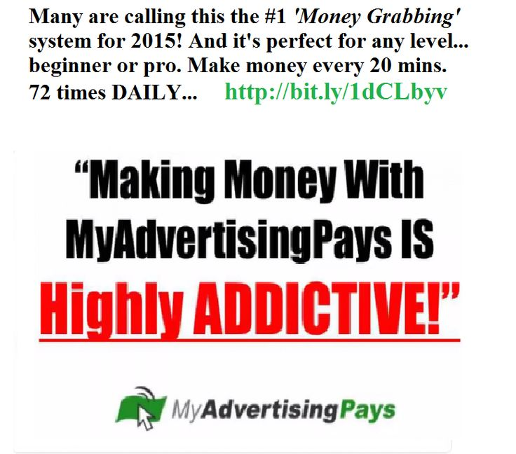 Many are calling this the #1 'Money Grabbing' system for 2015! And it's perfect for any level... beginner or pro. Make money every 20 mins. 72 times DAILY... No selling or Sponsoring Required. 100% Guaranteed. Need proof Take a look at this video... JOIN NOW. http://bit.ly/1dCLbyv