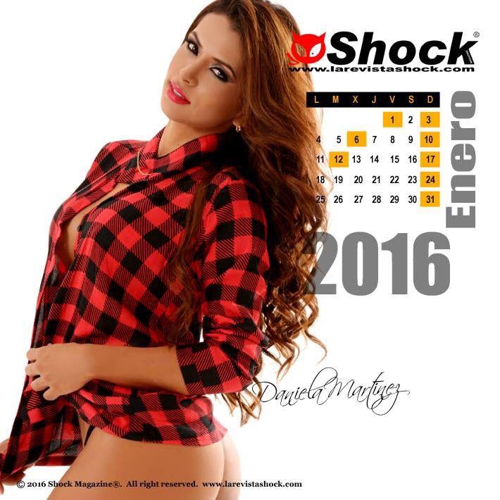 """Comienza el 2016, un nuevo año con nuevas metas y muchos más sueños en Shock Magazine. Disfrútalo junto a nuestra Chica Calendario 2016 """"Daniela Martínez"""""""