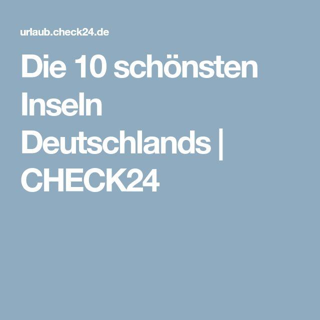 Die 10 schönsten Inseln Deutschlands | CHECK24