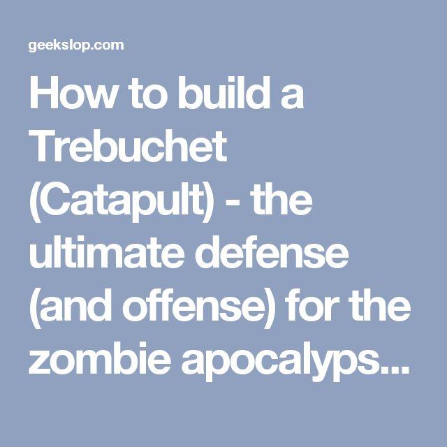 how to build a trebuchet catapult